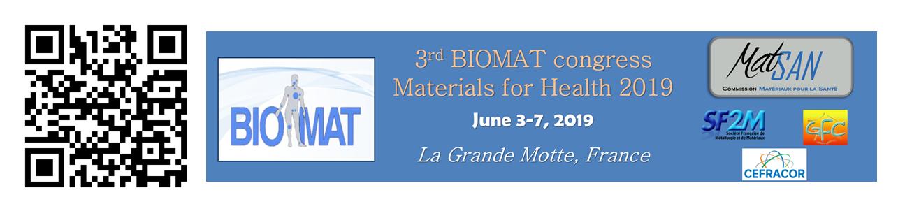 Commission mixte Mat-San (matériaux pour la santé) : Congrès Biomat-MatSan 2019, La Grande Motte, du 3 au 7 juin 2019
